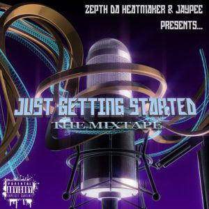 mixtape art beazie the artist jaypee zepth da heatmaker